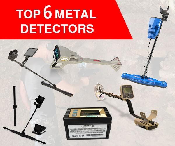 Top 6 Metal Detectors